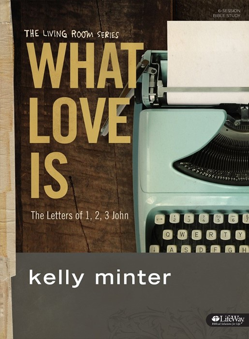 What Love Is Member Book (Paperback)