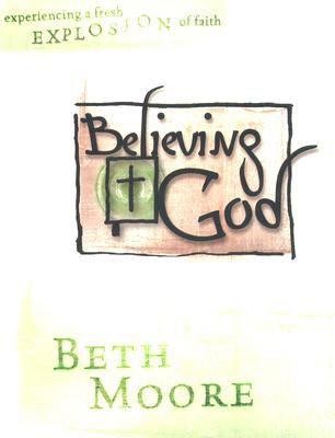Believing God Member Book (Paper Back)