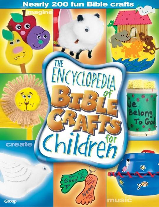 Encyclopedia Of Bible Crafts For Children (Paperback)