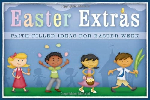 Easter Extras Faith Filled Ideas (Paperback)