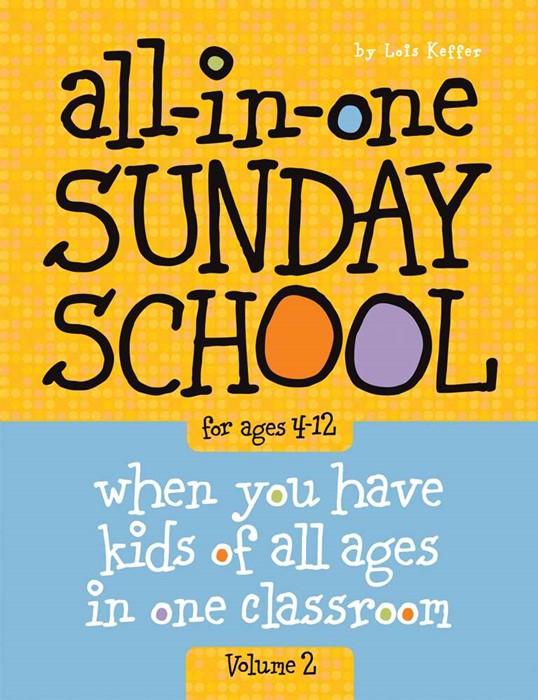 All-In-One Sunday School Vol. 2 Ages 4-12 (Paperback)