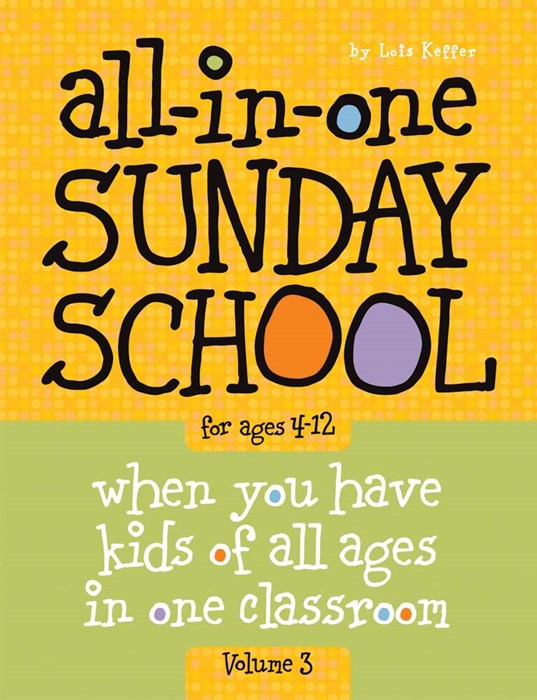 All-In-One Sunday School Vol. 3 Ages 4-12 (Paperback)