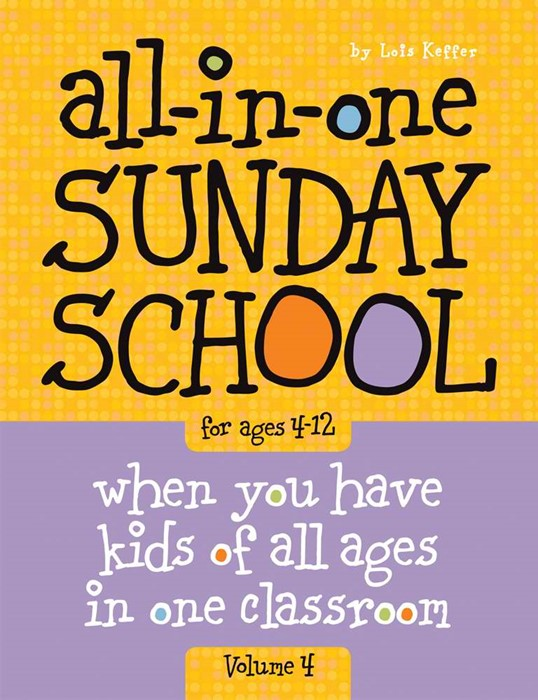 All-In-One Sunday School Vol. 4 4-12Yrs (Paperback)