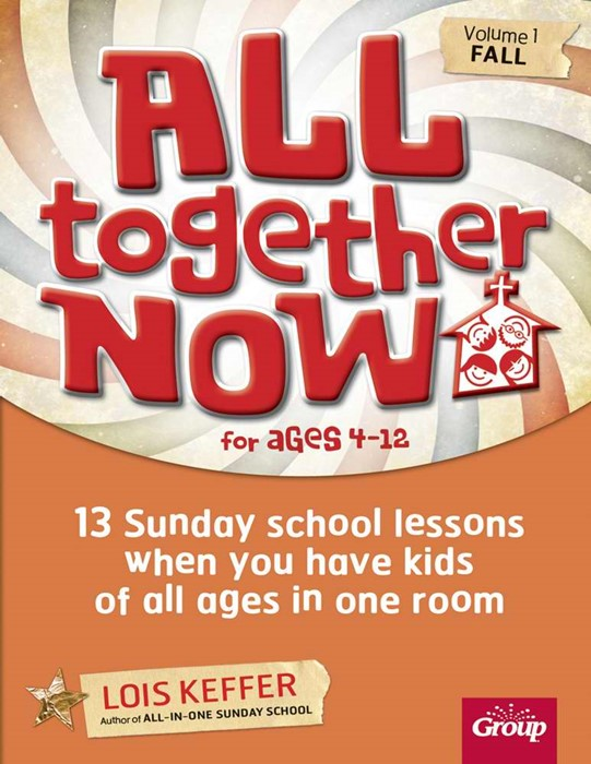 All Together Now Vol.1 Ages 4-12 (Paperback)