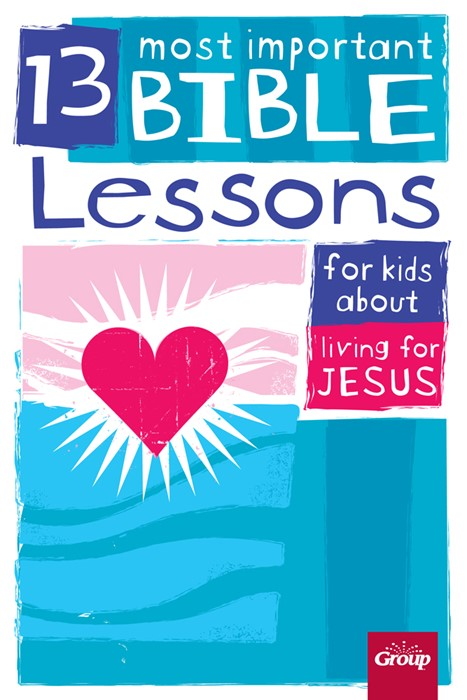 13 Most Important Bible Lessons About Living For Jesus (Paperback)