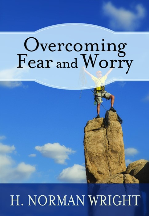 Overcoming Fear & Worry (Paperback)