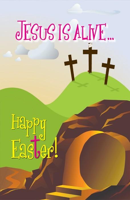 Jesus Is Alive.. Happy Easter (Pamphlet)