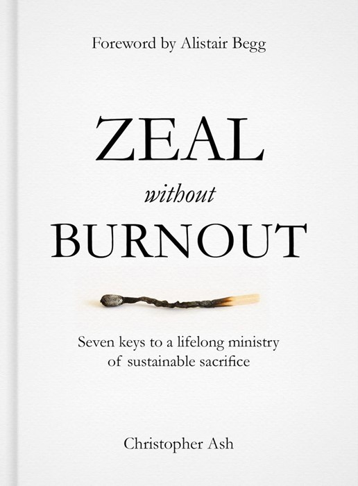 Zeal Without Burnout (Hard Cover)