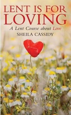 Lent Is For Loving (Paperback)