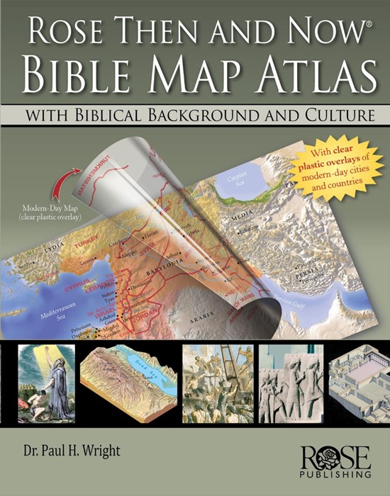 Rose Then And Now Bible Map Atlas (Hard Cover)