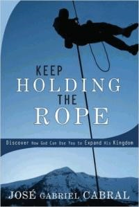 Keep Holding The Rope (Paperback)