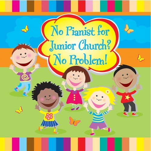 No Pianist For Junior Church? No Problem! CD (CD-Audio)