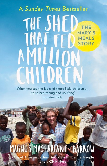 The Shed That Fed A Million Children (Paperback)