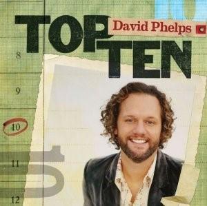 Top Ten David Phelps CD (CD-Audio)