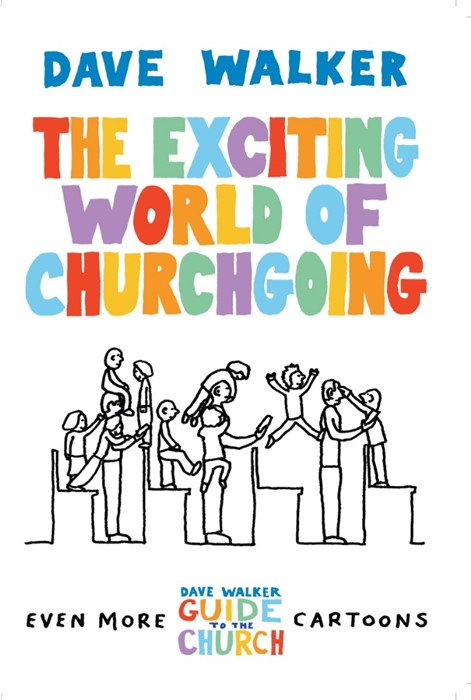 The Exciting World of Churchgoing (Paperback)