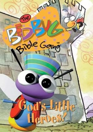 Bedbug Bible Gang: God's Little Heroes DVD (DVD)