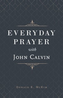 Everyday Prayer with John Calvin (Hard Cover)