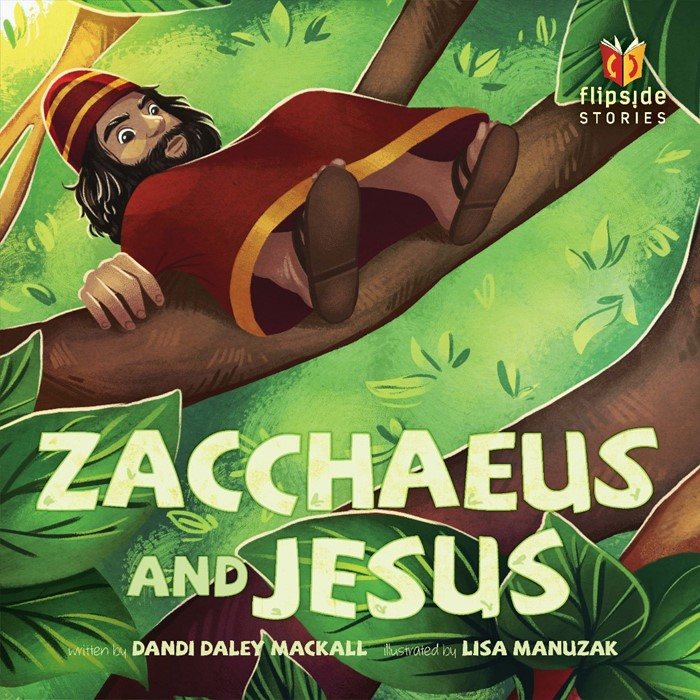 Zacchaeus And Jesus (Hard Cover)