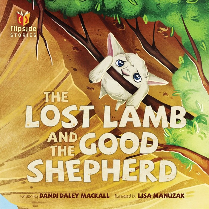 The Lost Lamb And The Good Shepherd (Hard Cover)