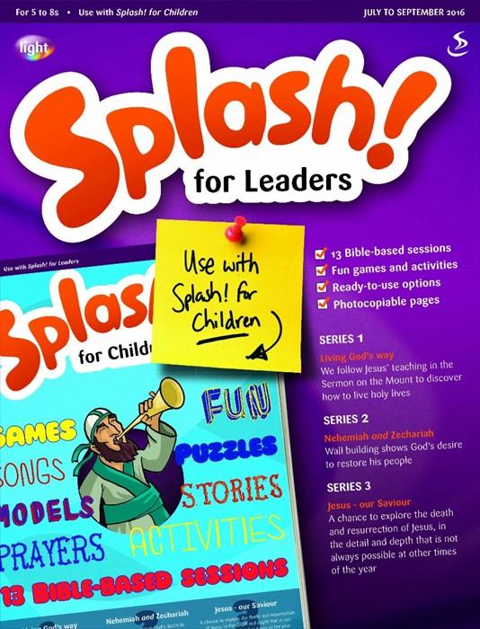 Splash Leaders July - Sept 2016 (Paperback)