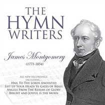 Hymn Writers James Montgomery CD. (CD- Audio)