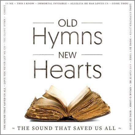 Old Hymns, New Hearts CD (CD- Audio)
