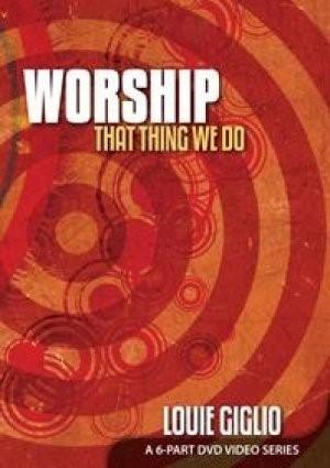 Worship: That Thing We Do DVD (DVD)