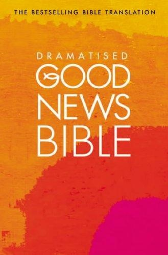 Dramatised Good News Bible (Paperback)