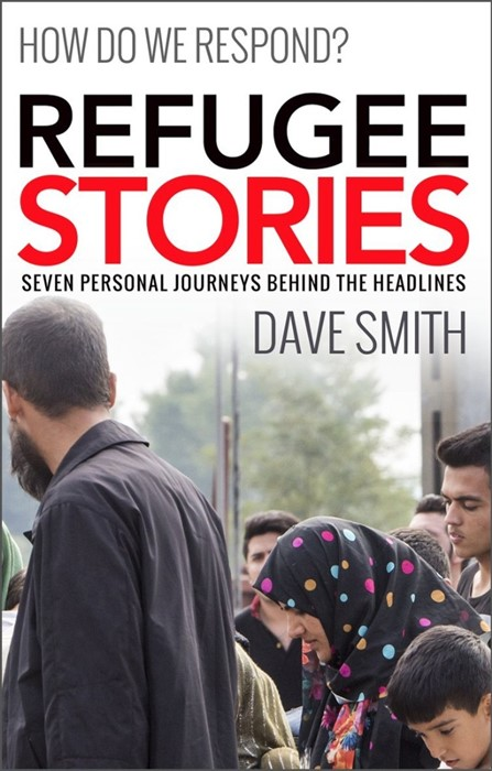 Refugee Stories: Seven Personal Journeys Behind The Headline (Paperback)