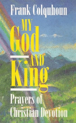 My God and King (Paperback)