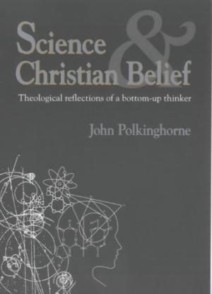 Science and Christian Belief (Paperback)