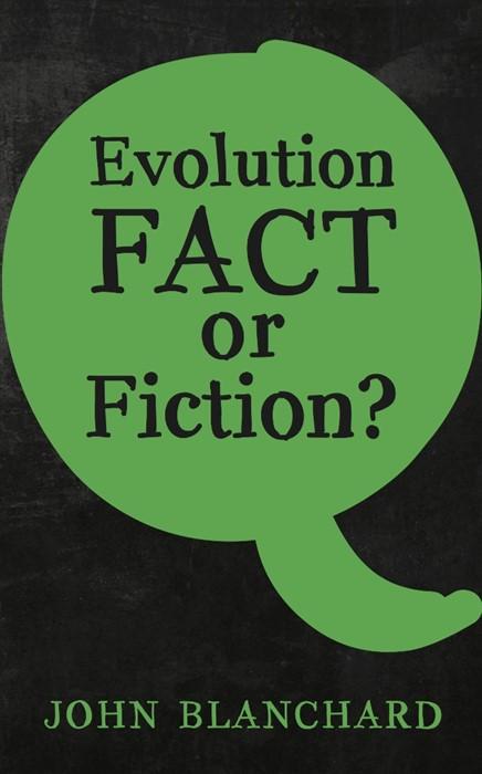 Evolution Fact or Fiction (Paperback)
