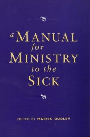 Manual for Ministry to the Sick (Paperback)