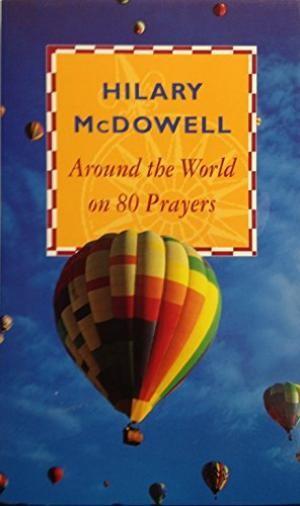 Around the World on 80 Prayers (Paperback)