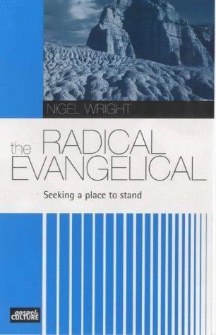 The Radical Evangelical (Paperback)