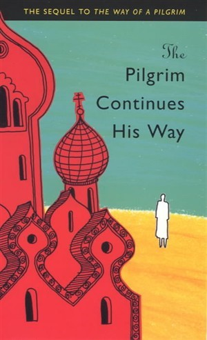 The Pilgrim Continues His Way (Paperback)