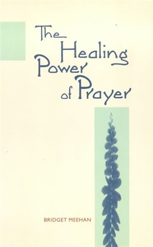 The Healing Power of Prayer (Paperback)