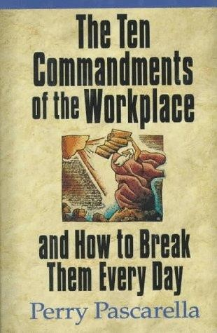 Ten Commandments Of The Workplace (Hard Cover)