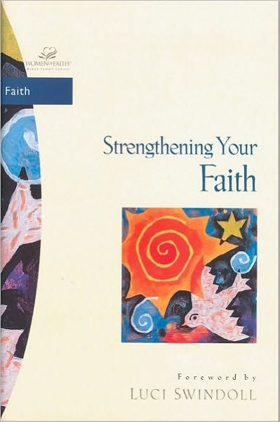 Strengthening Your Faith (Paperback)