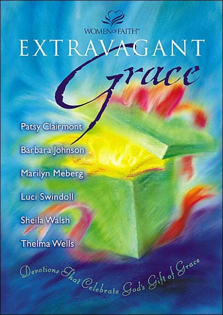 Extravagant Grace (Hard Cover)