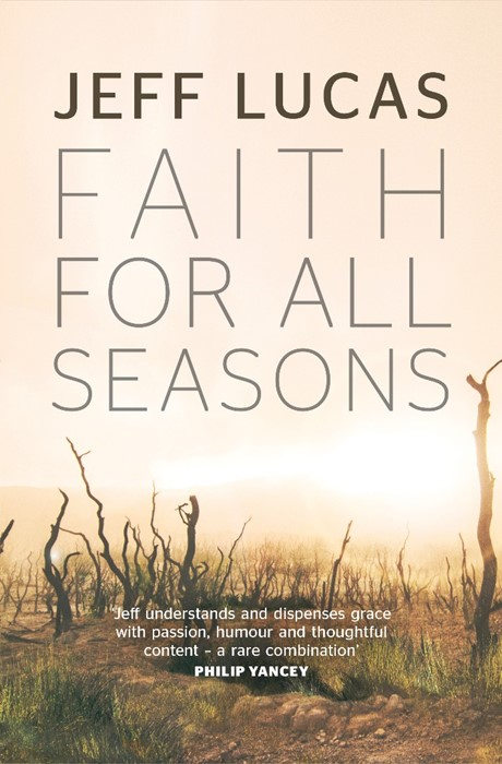 Faith For All Seasons (Paperback)