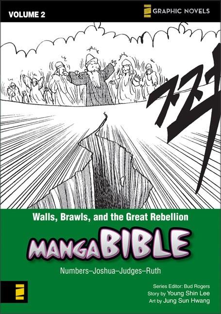 Walls, Brawls, And The Great Rebellion: Manga Bible, Vol. 2 (Paperback)