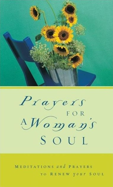 Prayers For A Woman's Soul (Hard Cover)