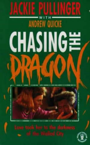 Chasing the Dragon (Paperback)