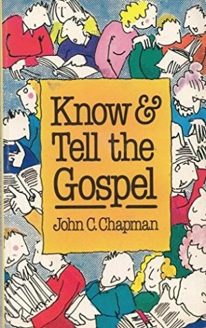 Know and Tell the Gospel (Paperback)