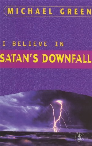 I Believe in Satan's Downfall (Paperback)