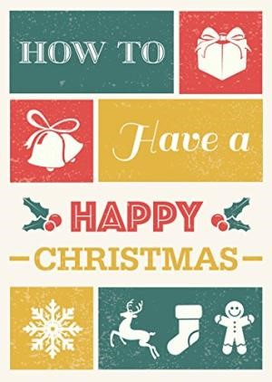 How to have a Happy Christmas (Booklet)