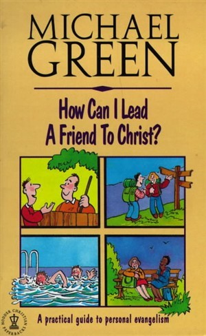 How Can I Lead a Friend to Christ? (Paperback)