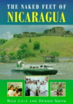 The Naked Feet Of Nicaragua (Paperback)