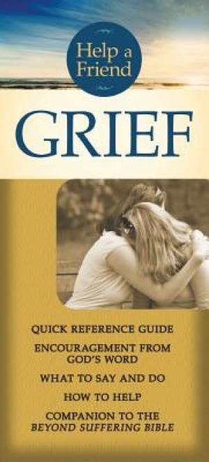 Help a Friend: Grief (Pamphlet)